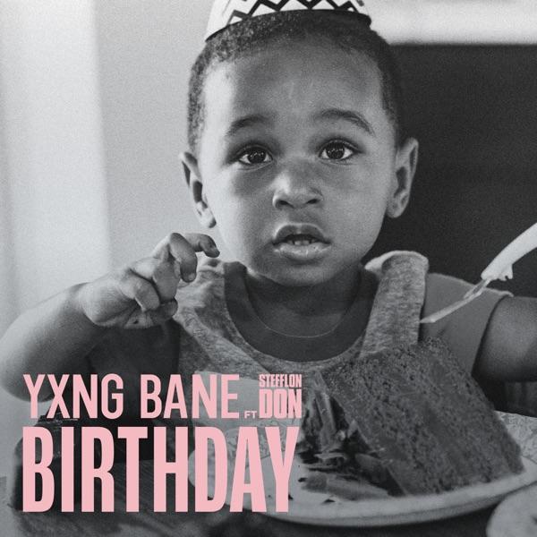 Yxng Bane Stefflon Don Birthday Lyrics
