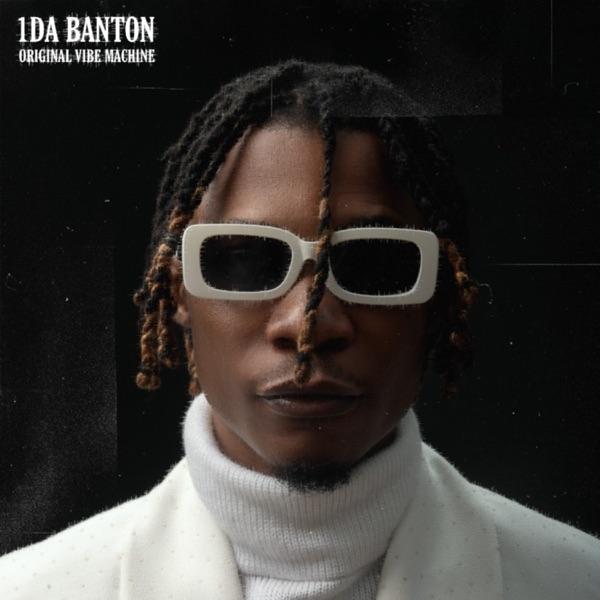 1da Banton Original Vibes Machine Album Lyrics