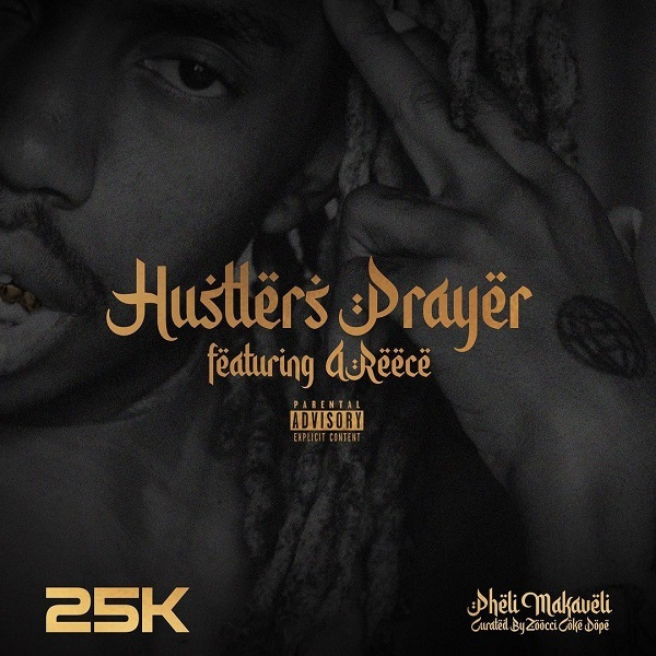 25K Hustlers Prayer Lyrics