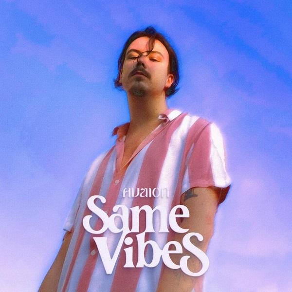 AVAION Same Vibes Lyrics