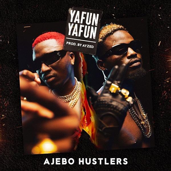 Ajebo Hustlers Yanfu Yanfu Lyrics