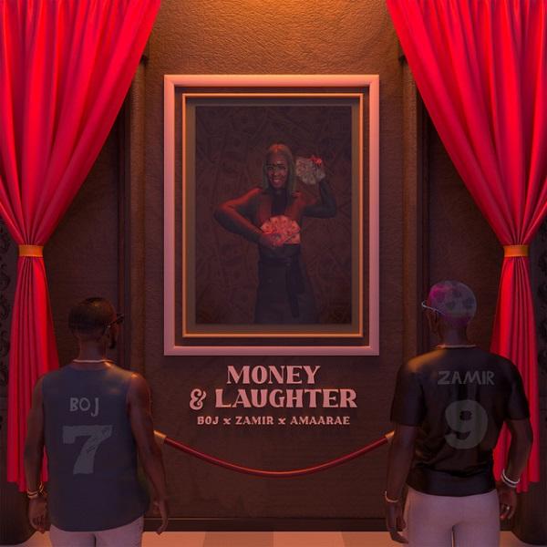 BOJ Money and Laughter Lyrics