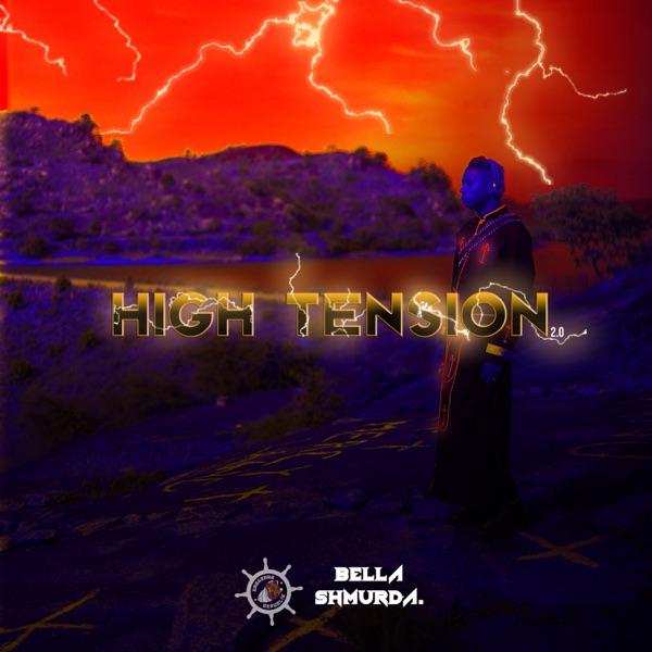 Bella Shmurda High Tension 2.0 EP Lyrics