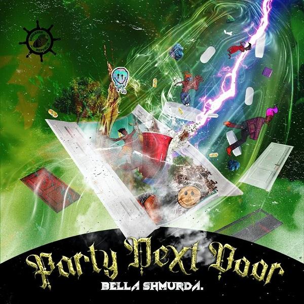 Bella Shmurda Party Next Door Lyrics