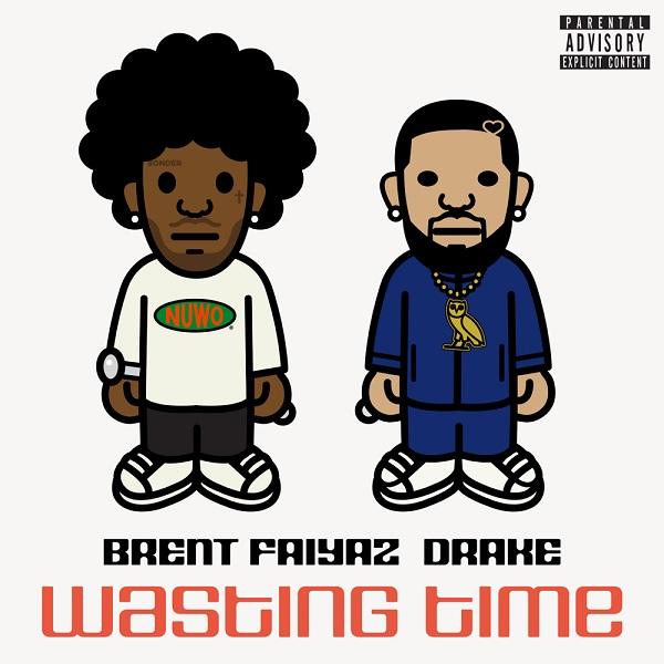 Brent Faiyaz Drake Wasting Time Lyrics