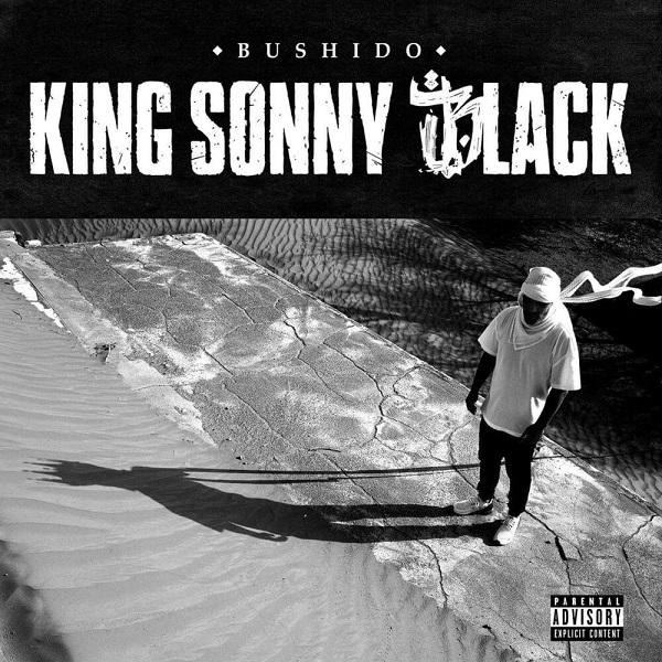 Bushido King Sonny Black Lyrics
