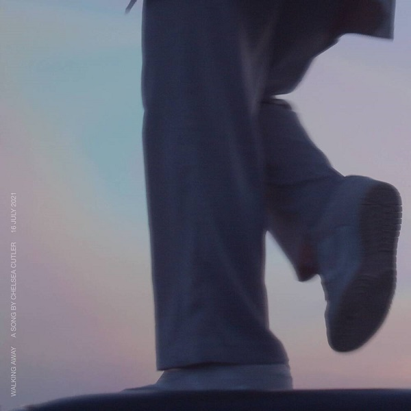 Chelsea Cutler Walking Away Lyrics