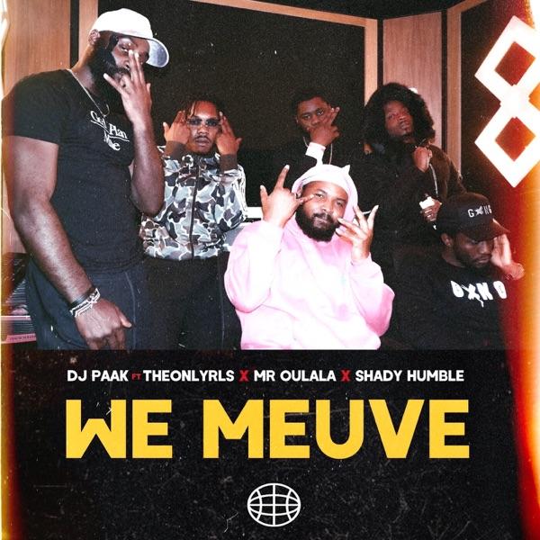DJ Paak We Meuve Lyrics