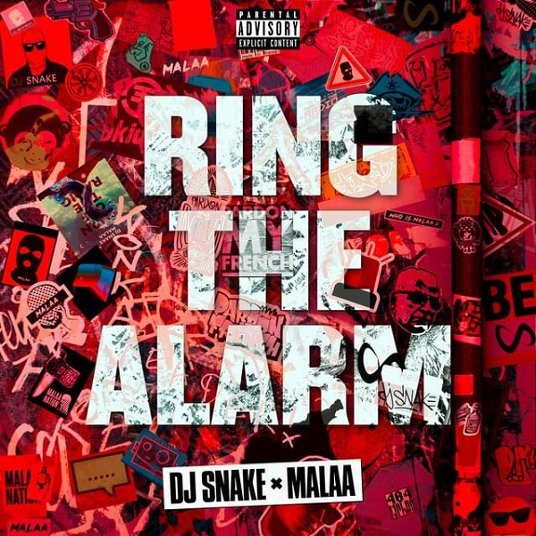 DJ Snake Malaa Ring The Alarm Lyrics