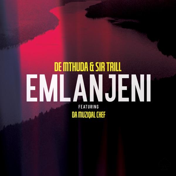 De Mthuda Sir Trill Emlanjeni Lyrics