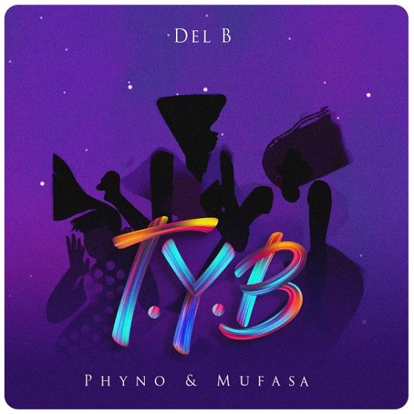 Del B T.Y.B Lyrics
