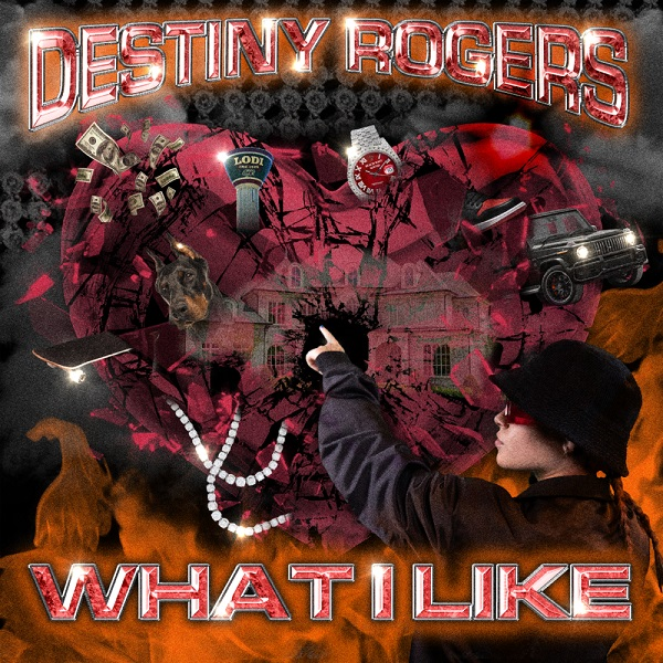 Destiny Rogers What I Like Lyrics