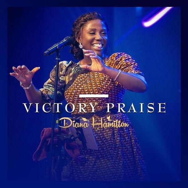 Diana Hamilton Victory Praise Lyrics