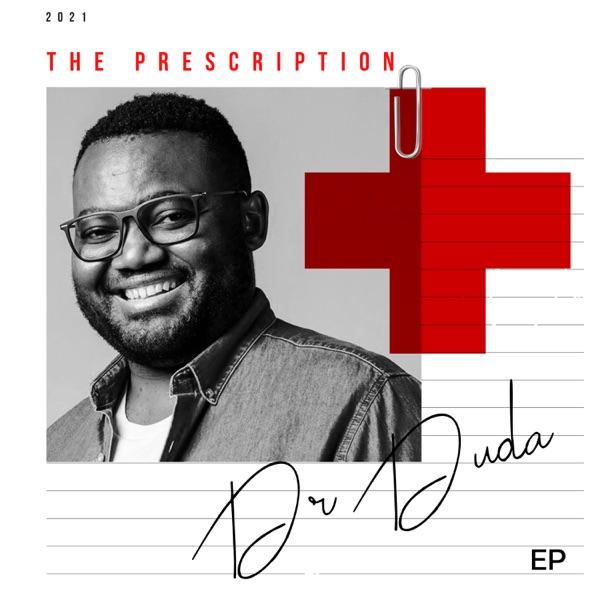 Dr Duda The Prescription EP Lyrics
