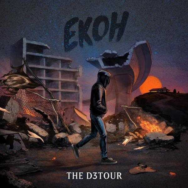 Ekoh The D3tour Lyrics
