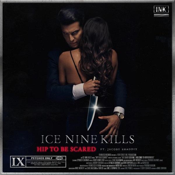 Ice Nine Kills Hip to Be Scared Lyrics