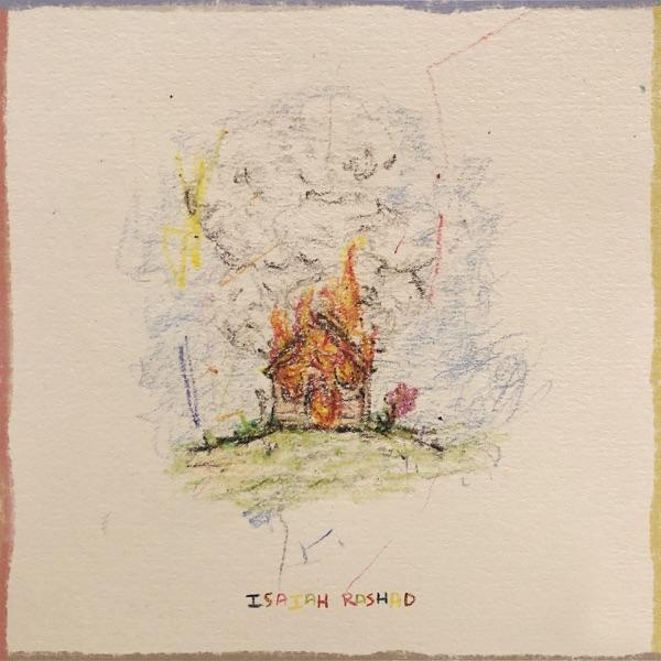 Isaiah Rashad The House Is Burning Album Lyrics