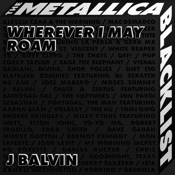 J Balvin Wherever I May Roam Lyrics