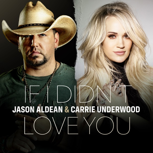 Jason Aldean Carrie Underwood If I Didnt Love You Lyrics