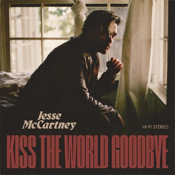 Jesse McCartney Kiss the World Goodbye Lyrics