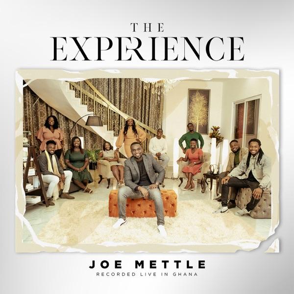 Joe Mettle The Experience Album Lyrics