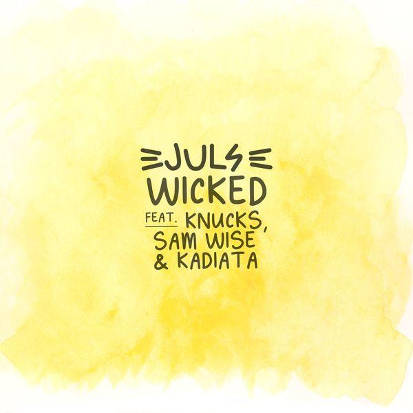 Juls Wicked Lyrics