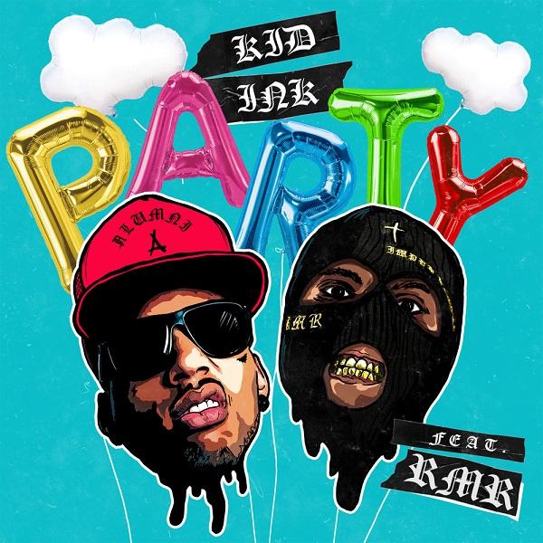 Kid Ink Party Lyrics
