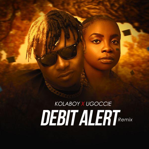 Kolaboy Debit Alert Remix Lyrics