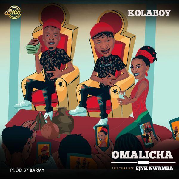 Kolaboy Omalicha Lyrics