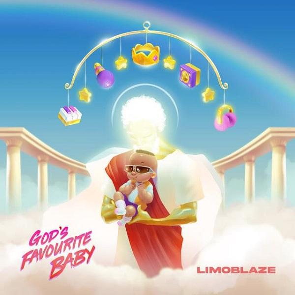 Limoblaze Gods Favourite Baby Album Lyrics