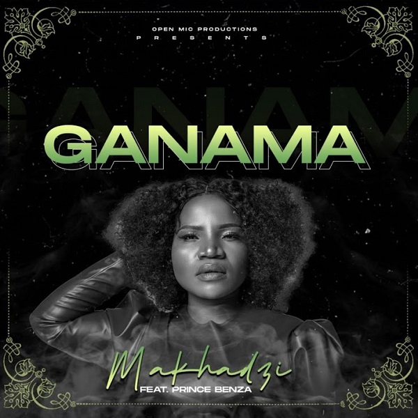 Makhadzi Ganama Lyrics