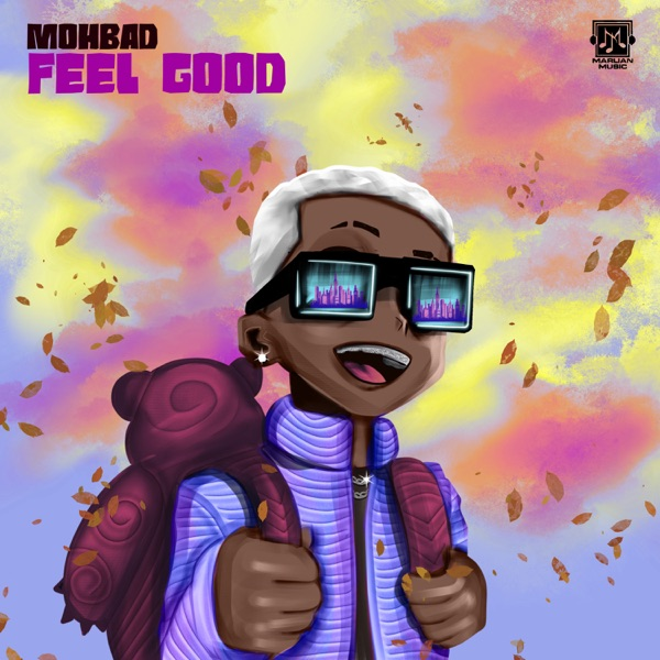 Mohbad Feel Good Lyrics