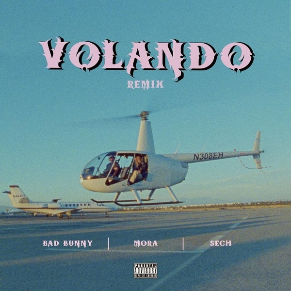 Mora x Bad Bunny x Sech Volando Remix Lyrics