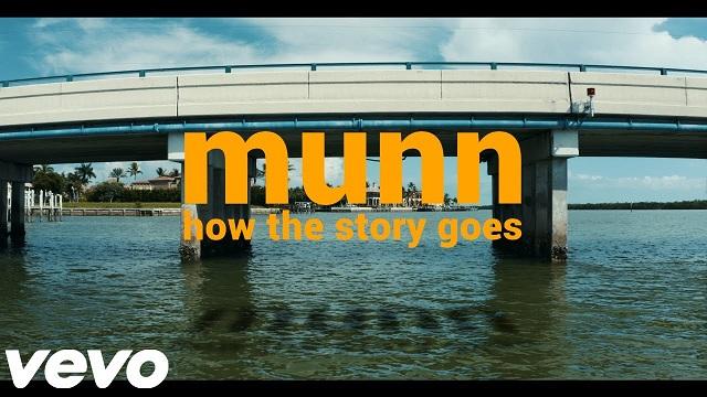 Munn how the story goes Lyrics