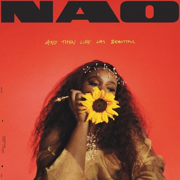 NAO And Then Life Was Beautiful Lyrics