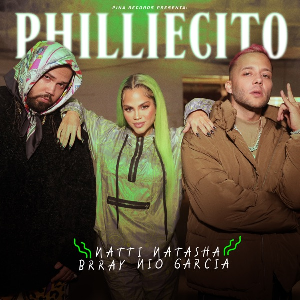 Natti Natasha Nio Garcia Brray Philliecito Lyrics