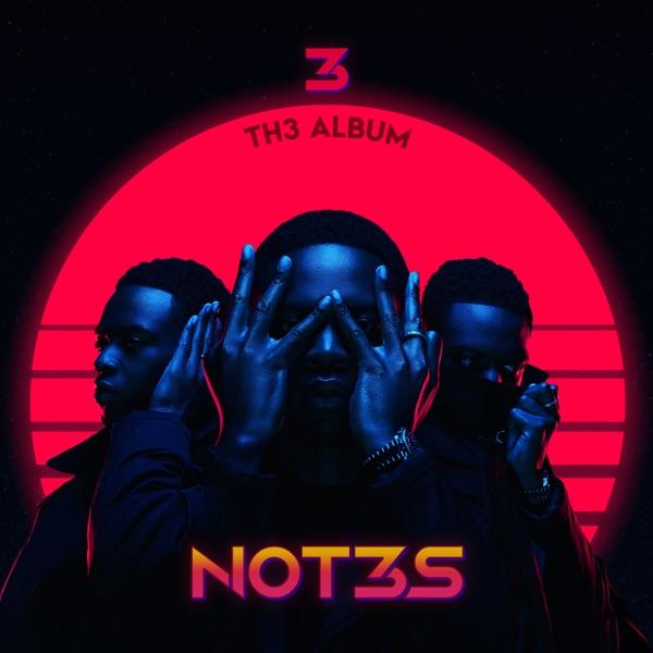Not3s 3 Th3 Album Lyrics Tracklist