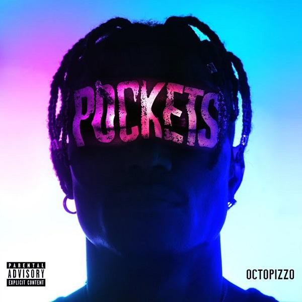 Octopizzo Pockets Lyrics