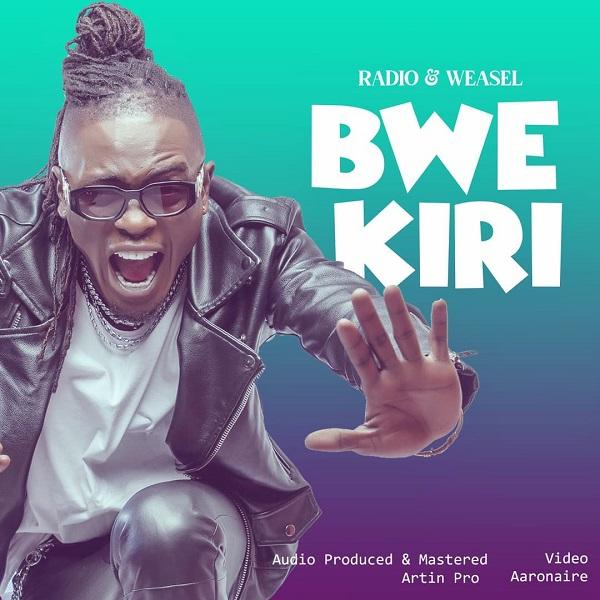 Radio Weasel Bwekiri Lyrics