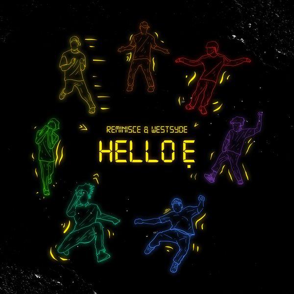 Reminisce Hello E Lyrics