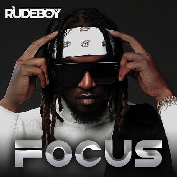 Rudeboy Focus Lyrics
