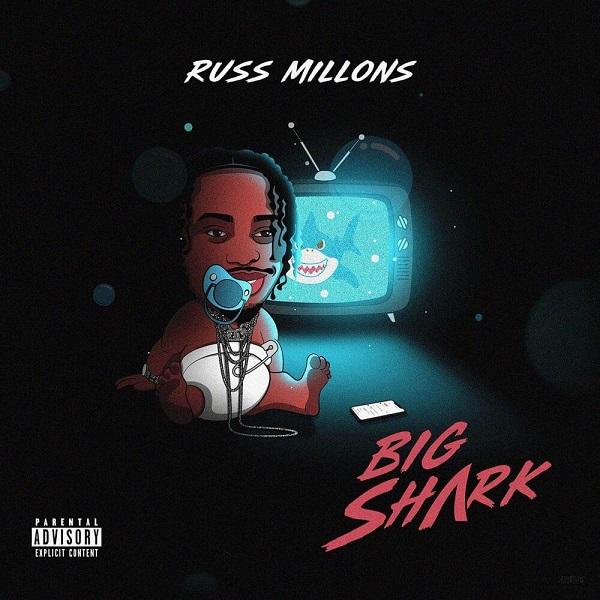 Russ Millions Big Shark Lyrics