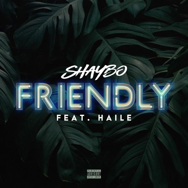 Shaybo Friendly Lyrics