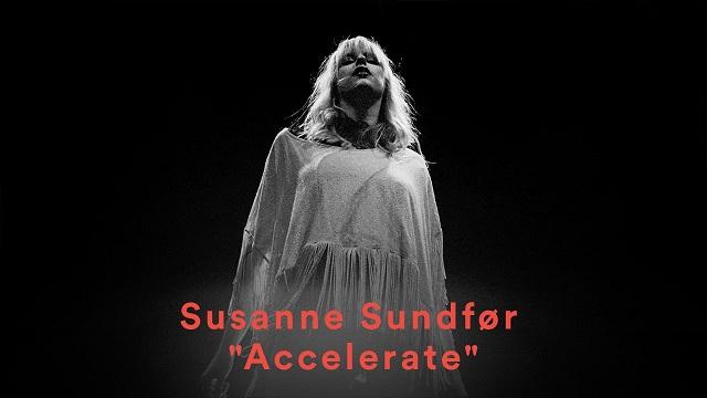 Susanne Sundfor Accelerate Lyrics