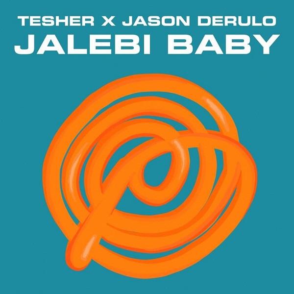 Tesher x Jason Derulo Jalebi Baby Remix Lyrics