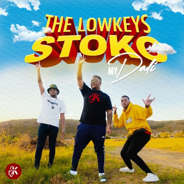 The Lowkeys Dali Stoko Lyrics