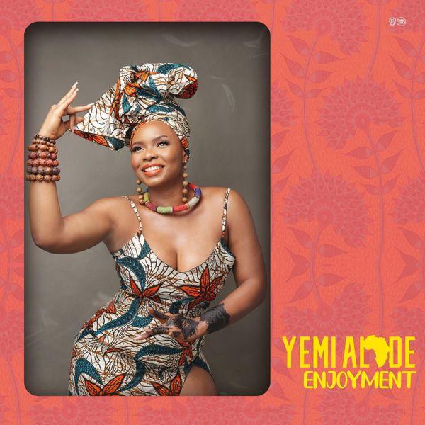 Yemi Alade Enjoyment Lyrics