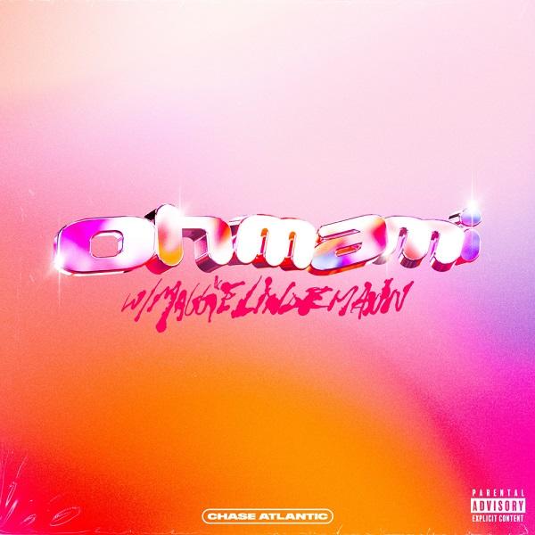 Chase Atlantic OHMAMI Remix Lyrics