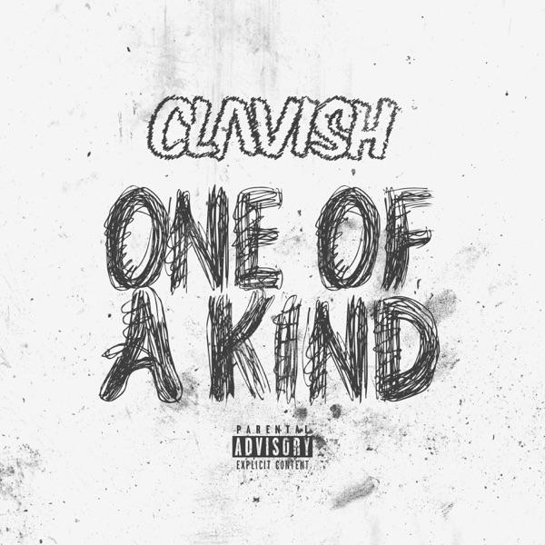Clavish One Of A Kind Lyrics