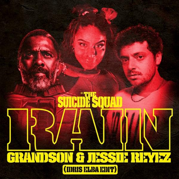 grandson Jessie Reyez Rain Idris Elba Edit Lyrics
